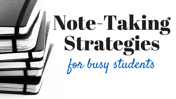 Photo of Note-Taking Strategies for Busy Students